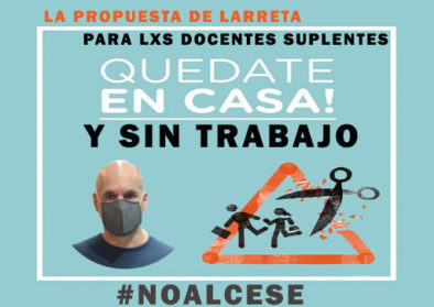 Entre la pandemia y la cuarentena estaba el ajuste | Ceses a lxs docentes en CABA.